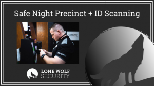 Safe Night Precinct and Scanners